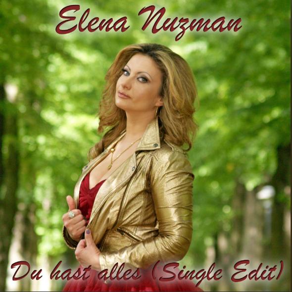 Elena Nuzman - Du Hast Alles - Single 2021