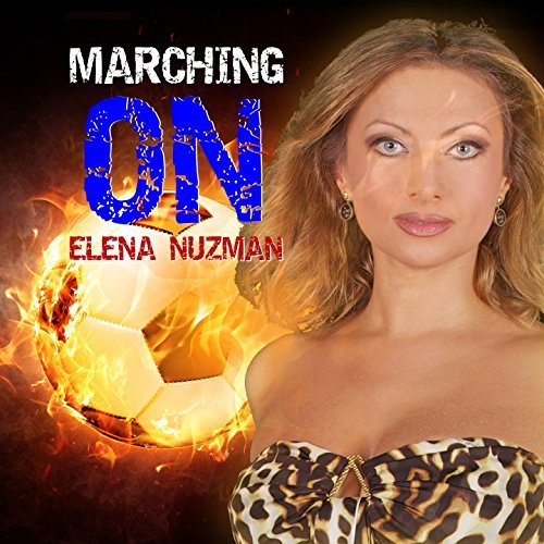 Elena Nuzman - Marching On - Single 2018