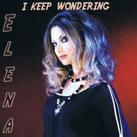 Elena Nuzman - I Keep Wondering - Single 2008